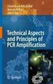 Principles and Technical Aspects of PCR Amplification (eBook, PDF)