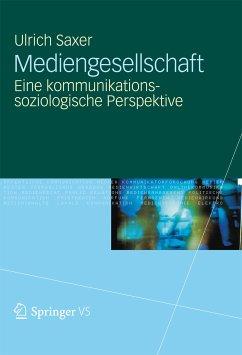 Mediengesellschaft (eBook, PDF) - Saxer, Ulrich