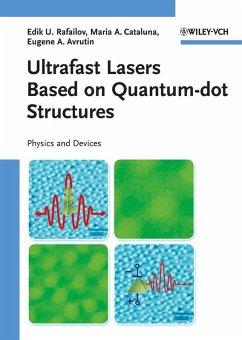 Ultrafast Lasers Based on Quantum Dot Structures (eBook, PDF) - Rafailov, Edik U.; Avrutin, Eugene A.; Cataluna, Maria Ana