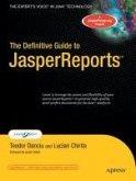 The Definitive Guide to JasperReports(TM) (eBook, PDF)