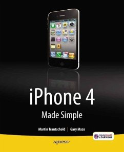 iPhone 4 Made Simple (eBook, PDF) - Trautschold, Martin; Mazo, Gary; Made Simple Learning, MSL; Ritchie, Rene