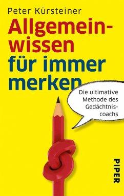 Allgemeinwissen für immer merken (eBook, ePUB) - Kürsteiner, Peter