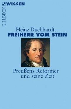 Freiherr vom Stein (eBook, ePUB) - Duchhardt, Heinz