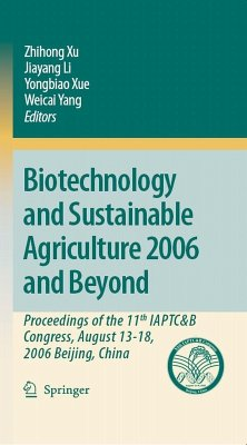 Biotechnology and Sustainable Agriculture 2006 and Beyond (eBook, PDF)