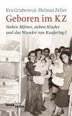 Geboren im KZ (eBook, ePUB)