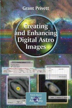 Creating and Enhancing Digital Astro Images (eBook, PDF) - Privett, Grant