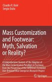 Mass Customization and Footwear: Myth, Salvation or Reality? (eBook, PDF)
