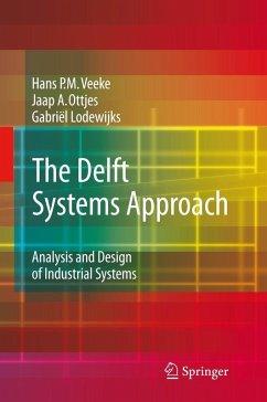 The Delft Systems Approach (eBook, PDF) - Lodewijks, Gabriël; Veeke, Hans P. M.; Ottjes, Jaap A.