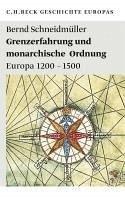 Grenzerfahrung und monarchische Ordnung (eBook, ePUB) - Schneidmüller, Bernd