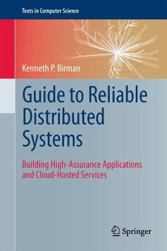 Guide to Reliable Distributed Systems (eBook, PDF) - Birman, Kenneth P