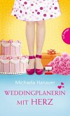 Weddingplanerin mit Herz (eBook, ePUB)
