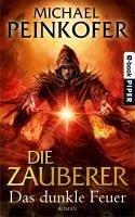 Das dunkle Feuer / Die Zauberer Bd.3