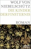 Die Kinder der Finsternis (eBook, ePUB)