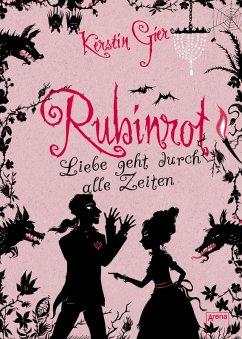 Rubinrot / Liebe geht durch alle Zeiten Bd.1 (eBook, ePUB) - Kerstin Gier