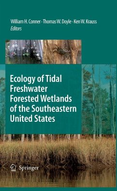 Ecology of Tidal Freshwater Forested Wetlands of the Southeastern United States (eBook, PDF) - Krauss, Ken W.; Doyle, Thomas W.; Conner, William H.