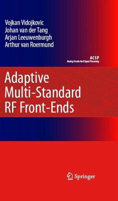 Adaptive Multi-Standard RF Front-Ends (eBook, PDF) - Vidojkovic, Vojkan; Tang, J. Van Der; Leeuwenburgh, Arjan; Roermund, Arthur H. M. Van