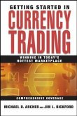 Getting Started in Currency Trading (eBook, PDF)