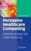 Pervasive Healthcare Computing (eBook, PDF)