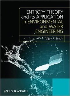 Entropy Theory and its Application in Environmental and Water Engineering (eBook, PDF) - Singh, Vijay P.