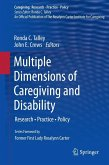 Multiple Dimensions of Caregiving and Disability (eBook, PDF)