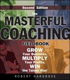 The Masterful Coaching Fieldbook (eBook, PDF)