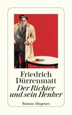 Der Richter und sein Henker (eBook, ePUB) - Dürrenmatt, Friedrich