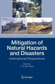 Mitigation of Natural Hazards and Disasters: International Perspectives (eBook, PDF)