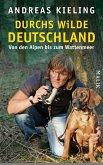 Durchs wilde Deutschland (eBook, ePUB)
