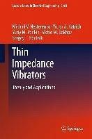 Thin Impedance Vibrators (eBook, PDF) - Nesterenko, Mikhail V.; Katrich, Victor A.; Penkin, Yuriy M.; Dakhov, Victor M.; Berdnik, Sergey L.