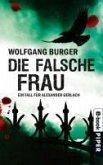 Die falsche Frau / Kripochef Alexander Gerlach Bd.8 (eBook, ePUB)