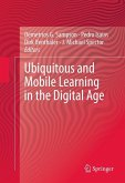 Ubiquitous and Mobile Learning in the Digital Age (eBook, PDF)