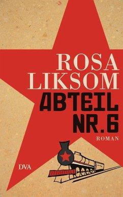Abteil Nr. 6 (eBook, ePUB) - Liksom, Rosa