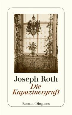 Die Kapuzinergruft (eBook, ePUB) - Roth, Joseph