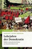 Lehrjahre der Demokratie (eBook, ePUB)