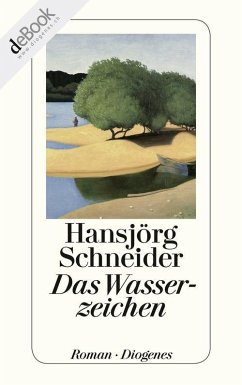 Das Wasserzeichen (eBook, ePUB) - Schneider, Hansjörg