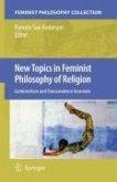 New Topics in Feminist Philosophy of Religion (eBook, PDF)