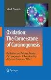 Oxidation: The Cornerstone of Carcinogenesis (eBook, PDF)