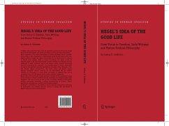 Hegel's Idea of the Good Life (eBook, PDF) - Goldstein, Joshua D.