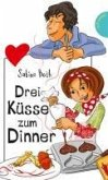 Drei Küsse zum Dinner (eBook, ePUB)