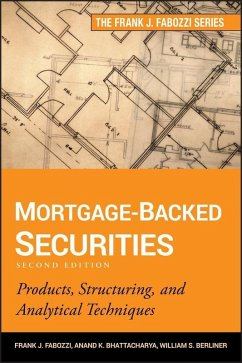 Mortgage-Backed Securities (eBook, ePUB) - Bhattacharya, Anand K.; Berliner, William S.; Fabozzi, Frank J.
