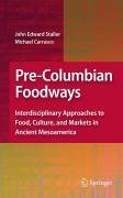 Pre-Columbian Foodways (eBook, PDF)