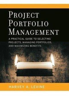 Project Portfolio Management (eBook, ePUB) - Levine, Harvey A.
