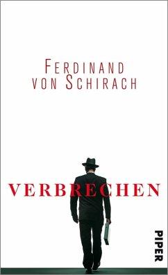 Verbrechen (eBook, ePUB) - Schirach, Ferdinand von