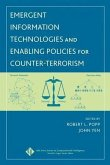 Emergent Information Technologies and Enabling Policies for Counter-Terrorism (eBook, PDF)