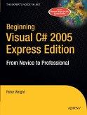 Beginning Visual C# 2005 Express Edition (eBook, PDF)