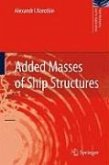 Added Masses of Ship Structures (eBook, PDF)