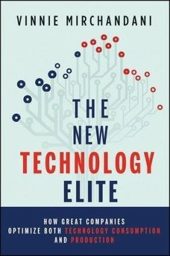 The New Technology Elite (eBook, ePUB) - Mirchandani, Vinnie