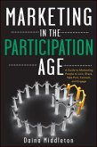 Marketing in the Participation Age (eBook, PDF)