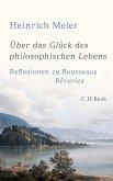 Über das Glück des philosophischen Lebens (eBook, PDF)