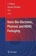 Nano-Bio- Electronic, Photonic and MEMS Packaging (eBook, PDF)